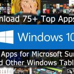 Best Windows 10 Apps – Microsoft Surface Windows Tablets