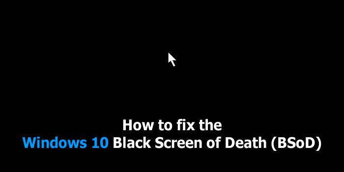 windows 10 Black Screen of Death 640 x 440