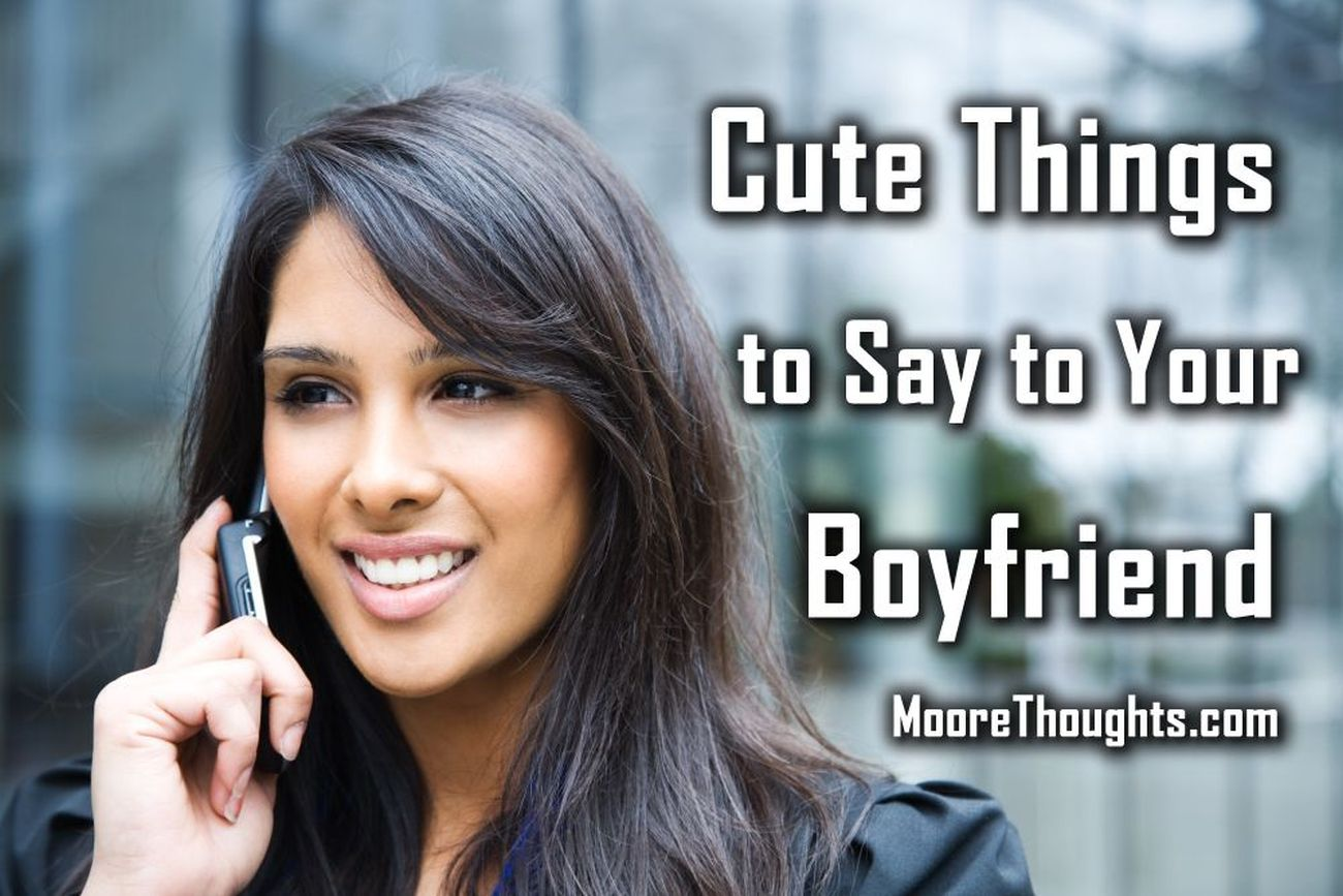 Cute Things to Say to Your Boyfriend 2016 (Video)