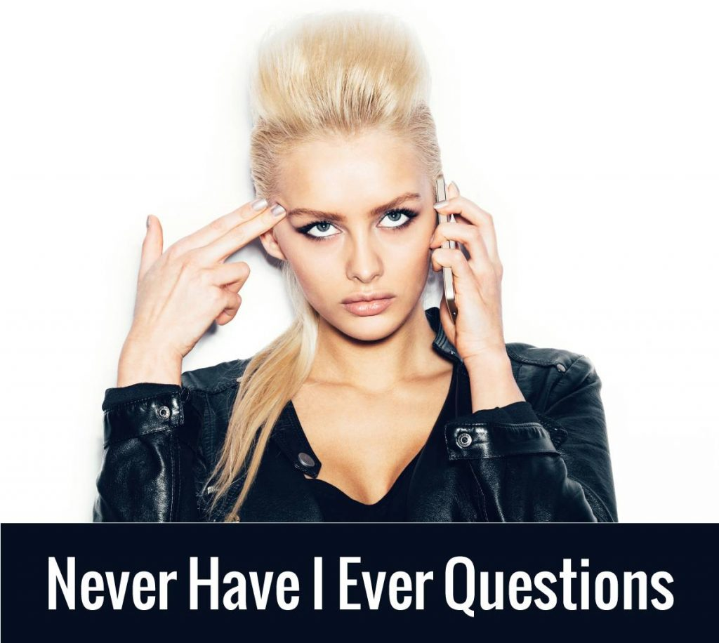 Never Have I Ever Questions - Embarassing Questions