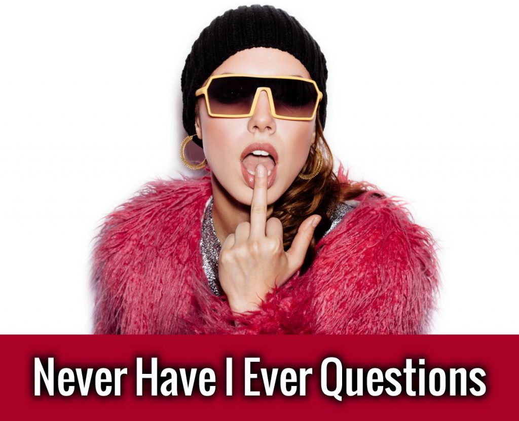 Never Have I Ever Questions - Gross Questions